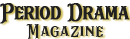 Period Drama Magazine